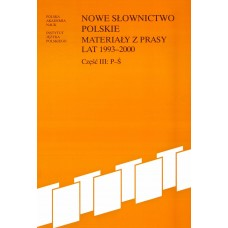 Nowe słownictwo polskie 1993-2000, cz. III: P-Ś