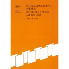 Nowe słownictwo polskie 2001-2005, cz. III: K-M