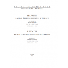 Słownik łaciny średniowiecznej w  Polsce, tom VIII, zeszyt 11 (73)