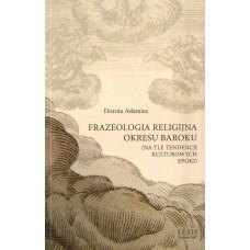 Dorota Adamiec, Frazeologia religijna okresu Baroku