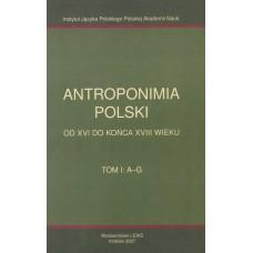 Antroponimia Polski, t. I: A-G