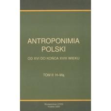 Antroponimia Polski, t. II: H-Mą