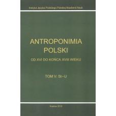 Antroponimia Polski, t. V: St-U