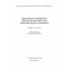 Bibliografia podręczna gramatyki historycznej i historii języka polskiego, cz. IV