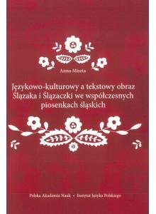Anna Miszta, Językowo-kulturowy a tekstowy ...