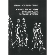 Małgorzata Magda-Czekaj, Historyczne nazwiska ludności Olesna