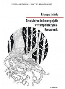 Dziedzictwo indoeuropejskie w staropolszczyźnie