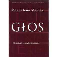 Magdalena Majdak, Głos. Studium leksykograficzne