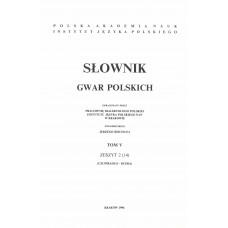 Słownik gwar polskich, t. 5, z. 2 (14)