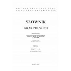 Słownik gwar polskich, t. 5, z. 3 (15)