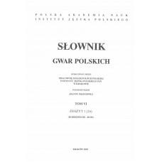 Słownik gwar polskich, t. 6, z. 1 (16)