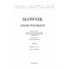 Słownik gwar polskich, t. 6, z. 2 (17)