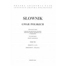 Słownik gwar polskich, t. 7, z. 4 (23)