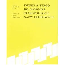 Indeks a tergo do Słownika staropolskich nazw osobowych