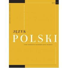 Język Polski. Rocznik XCVI zeszyt 3