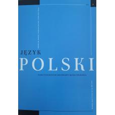 Język Polski. Rocznik CI zeszyt 1