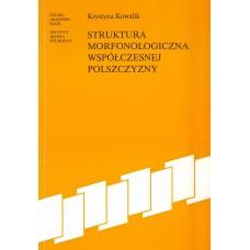 Krystyna Kowalik, Struktura morfonologiczna współczesnej polszczyzny