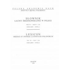 Słownik łaciny średniowiecznej w Polsce, t. VII, z. 1 (52)