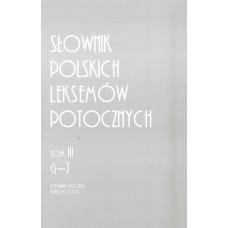 Słownik polskich leksemów potocznych. Tom III: G-J