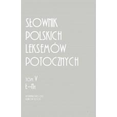 Słownik polskich leksemów potocznych. Tom V: Ł-Na