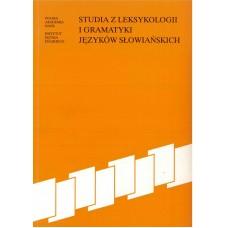Studia z leksykologii i gramatyki języków słowiańskich