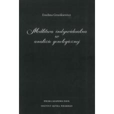 Ewelina Grześkiewicz, Modlitwa indywidualna w analizie genologicznej