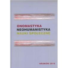 Onomastyka - neohumanistyka - nauki społeczne