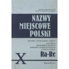 Nazwy miejscowe Polski - tom X: Ra-Re