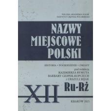 Nazwy miejscowe Polski - tom XII: Ru-Rż