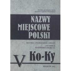 Nazwy miejscowe Polski - tom V: Ko-Ky