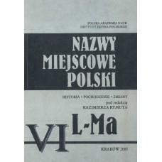 Nazwy miejscowe Polski - tom VI: L-Ma
