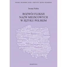 Iwona Nobis, Rozwój fleksji nazw miejscowych w języku polskim