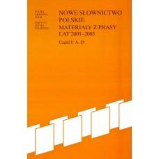 Nowe słownictwo polskie 2001-2005, cz. I: A-D