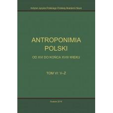 Antroponimia Polski, t. VI: V-Ż