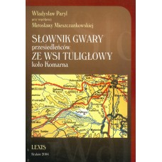 Władysław Paryl, Słownik gwary przesiedleńców ze wsi Tuligłowy