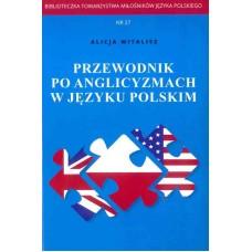 Alicja Witalisz, Przewodnik po anglicyzmach w języku polskim