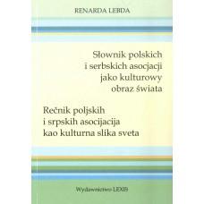 Renarda Lebda, Słownik polskich i serbskich asocjacji jako kulturowy obraz świata