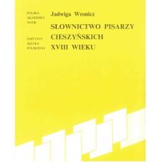Jadwiga Wronicz, Słownictwo pisarzy cieszyńskich XVIII wieku