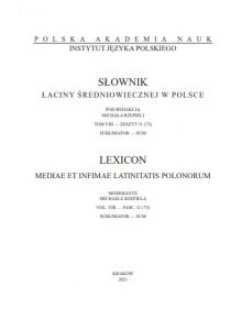 Słownik łaciny średniowiecznej w  Polsce, t. VIII, z. 11 (73)