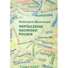 Katarzyna Skowronek, Współczesne nazwisko polskie