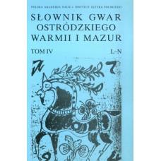 Słownik gwar Ostródzkiego, Warmii i Mazur, tom IV: L-N