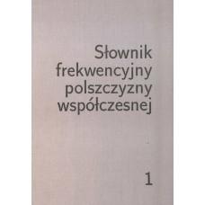 Słownik frekwencyjny polszczyzny współczesnej, t 1