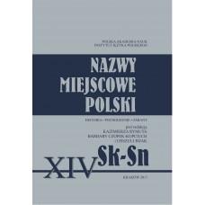 Nazwy miejscowe Polski - tom XIV: Sk-  Sn