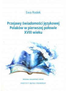 Ewa Rodek, Przejawy świadomości językowej Polaków