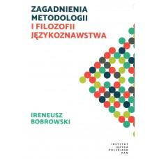 Ireneusz Bobrowski, Zagadnienia metodologii i filozofii językoznawstwa