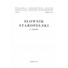 Słownik staropolski, t. XI, z. 1 (69)