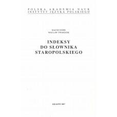 Maciej Eder, Wacław Twardzik, Indeksy do Słownika staropolskiego