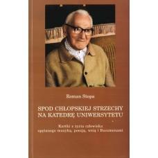 Roman Stopa, Spod chłopskiej strzechy na katedrę uniwersytetu