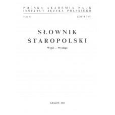 Słownik staropolski, t. X, z. 7 (67)