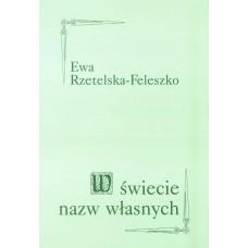 Ewa Rzetelska-Feleszko, W świecie nazw własnych